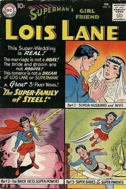 Lois Lane 15 - The Super Family Of Steel - Super Husband And Wife - The Bride Get Super Power - Super Babes Of The Super Parents - This Super Wedding Is Real