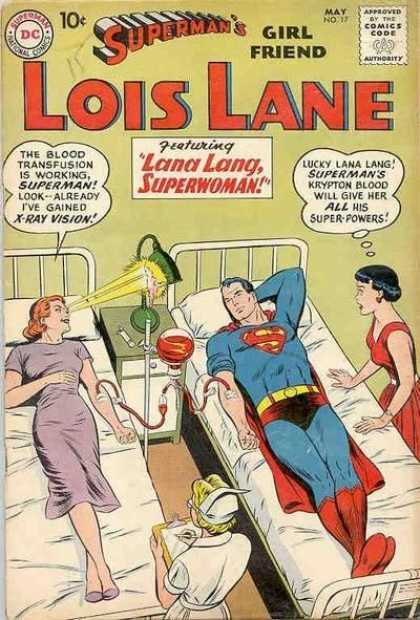Lois Lane 17 - Superman - Girl Friend - Comics Code - Beds - X-ray Vision