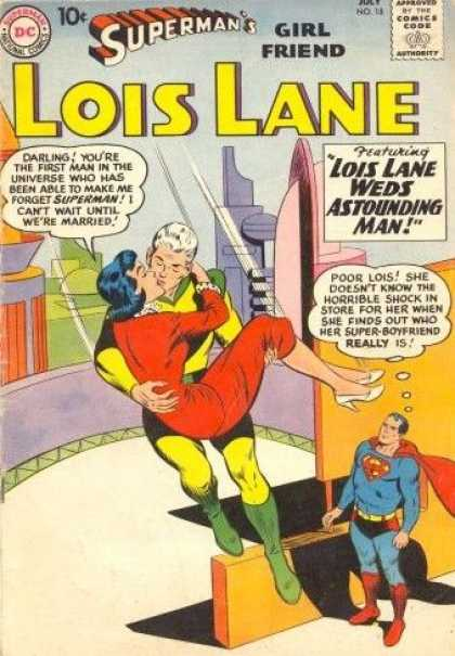 Lois Lane 18 - Supermans Girl Friend - Wedding - Astounding Man - Superman - Super-boyfriend