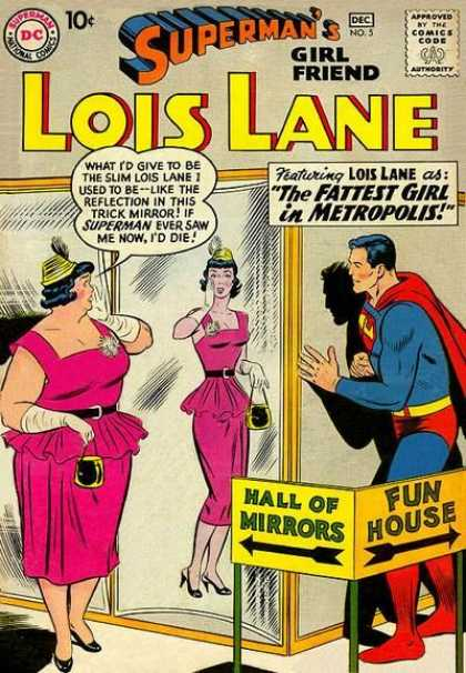 Lois Lane 5 - Fattest Girl In Metropolis - Thin - Fun House - Superman - Hall Of Mirrors